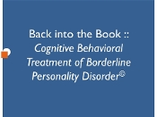Back into the Book: CBT of BPD / Book Study